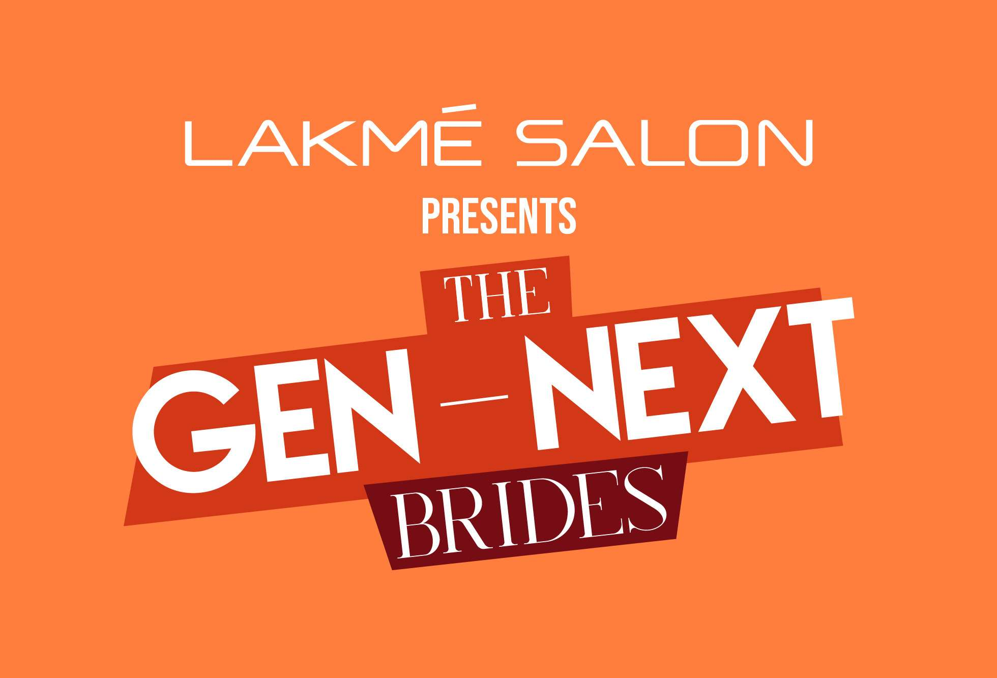 Lakme Salon - Bridal Lookbook - The Gen-Next Bride